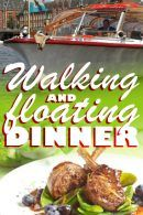 Walking and Floating Dinner
